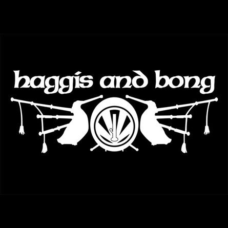 Haggis and Bong